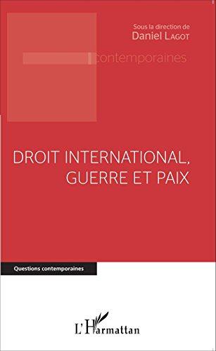 Droit international, guerre et paix