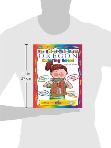 The Out-Of-This-World Oregon Coloring Book! (The Oregon Experience)