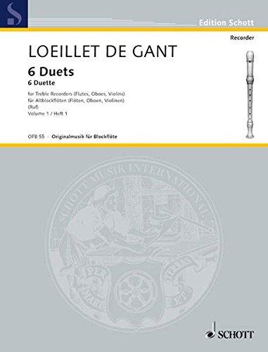 6 Duets: Vol. 1. 2 Alt-Blockflöten (Flöten, Oboen, Violinen). Spielpartitur. (Edition Schott)