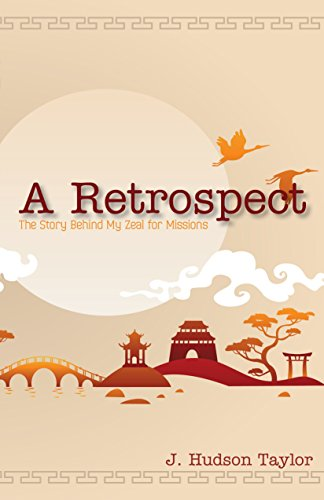 free kindle book A Retrospect (Updated Edition): The Story Behind My Zeal for Missions