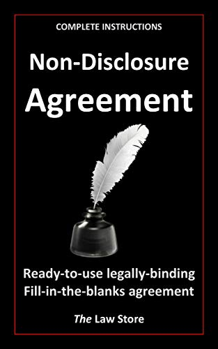 Non-Disclosure Agreement: Inclusive of Detailed Instructions On How To Prepare The Non-Disclosure Agreement (2019) (English Edition)