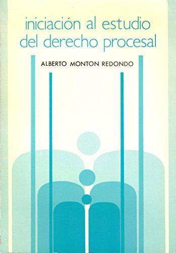 Iniciación al estudio del derecho procesal (Manuales universitarios, 29)