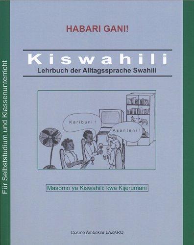 Kiswahili. Lehrbuch der Alltagssprache Swahili (mit Audio-CD und Video-DVD)
