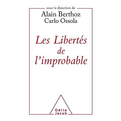 Les libertés de l'improbable