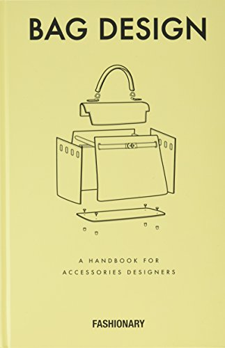 Fashionary Bag Design: A Handbook for Accessories Designers