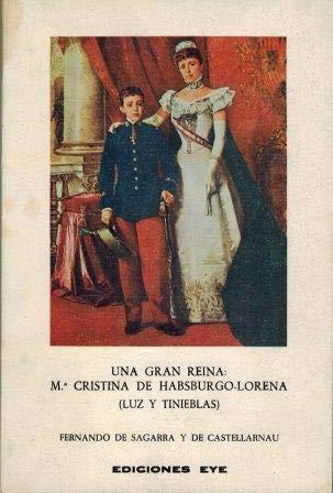 Una gran reina: Ma. Cristina Habsburgo-Lorena : luz