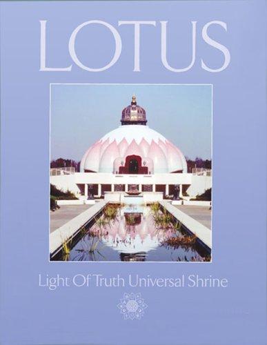 LOTUS: Light Of Truth Universal Shrine