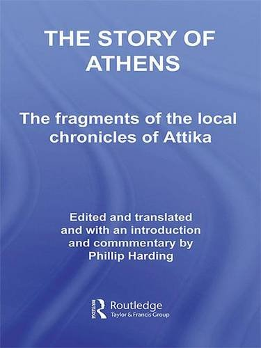 Price comparison product image The Story of Athens: The Fragments of the Local Chronicles of Attika (Routledge Sourcebooks for the Ancient World)