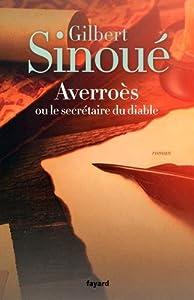 """Afficher """"Averroès ou le secrétaire du diable"""""""