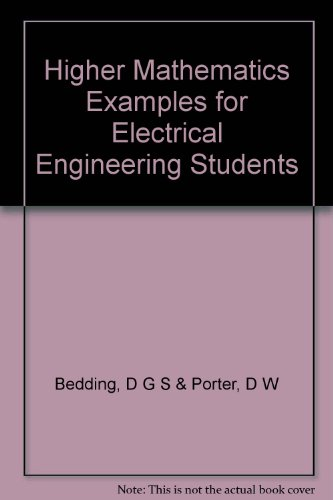 Higher Mathematics Examples for Electrical Engineering Students