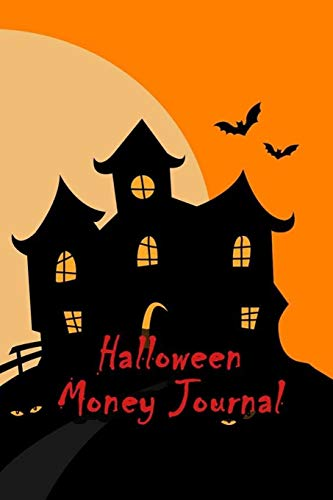 Halloween Money Journal: 52 Weeks Money Planner Notebook To Debt Out or Passive Income | Cartoon Ghost House Print