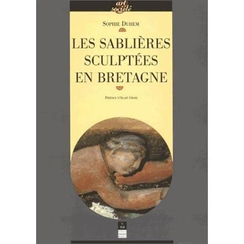 Les sablières sculptées en Bretagne : Images, ouvriers du bois et culture paroissiale au temps de la prospérité bretonne, XVe-XVIIe s.