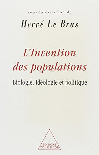 L'invention des populations: Biologie, idéologie et politique por Collectif