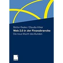 Web 2.0 in der Finanzbranche: Die neue Macht des Kunden