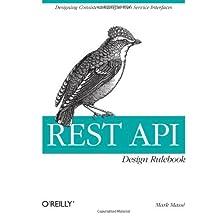 BY Masse, Mark ( Author ) [ REST API DESIGN RULEBOOK ] Oct-2011 [ Paperback ]