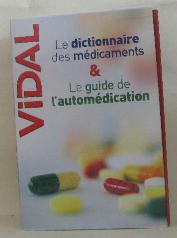 Vidal Pack en deux volumes : Le dictionnaire des médicaments ; Le guide de l'automédication