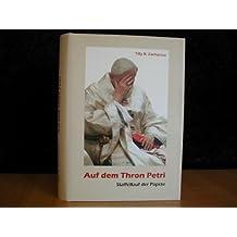 Auf dem Thron Petri : Staffellauf der Päpste