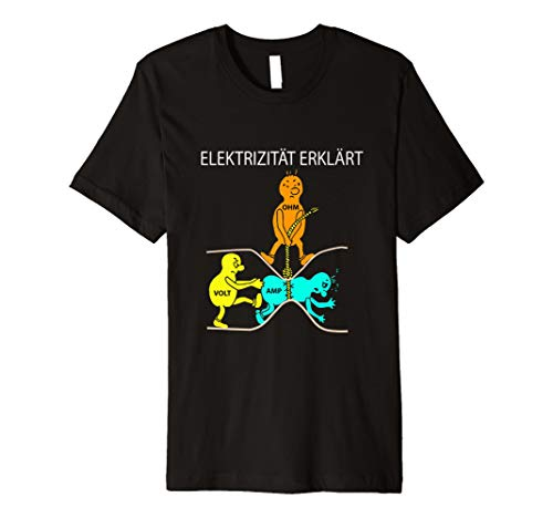 Elektrizität erklärt-lustiges Shirt für den Elektriker