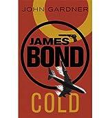 Cold by Gardner, John ( AUTHOR ) Nov-08-2012 Paperback
