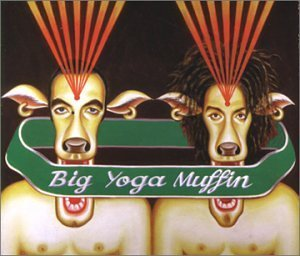 Is That How You Get Off [CD 2] by Big Yoga Muffin