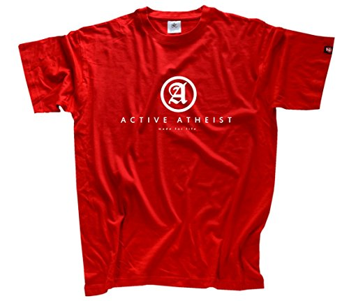 Shirtzshop Herren Activ Atheist - Made for Life T-Shirt L Rot L