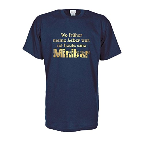Wo früher meine Leber war ist heute eine Minibar, T-Shirt mit lustigem witzigen Spruch Spaß Geschenk Party Gag große Größen Funshirt S-5XL (FSB024) Mehrfarbig