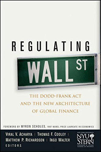 regulating-wall-street-the-dodd-frank-act-and-the-new-architecture-of-global-finance-wiley-finance