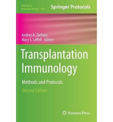 [(Transplantation Immunology: Methods and Protocols)] [ Edited by Andrea A. Zachary, Edited by Mary S. Leffell ] [July, 2013]