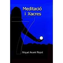 Meditació i Xacres