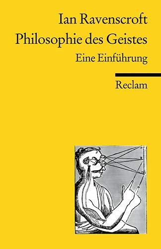Philosophie des Geistes: Eine Einführung (Reclams Universal-Bibliothek)