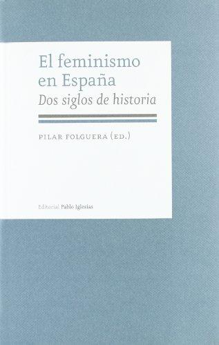 El feminismo en España: dos siglos de historia