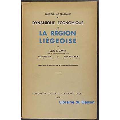 Problèmes de croissance - dynamique économique de la région liégeoise