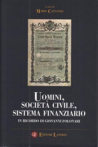 Uomini, societ civile, sistema finanziario