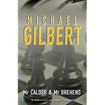 By Michael Gilbert Mr Calder And Mr Behrens (Calder and Behrens) (New Ed) [Paperback]