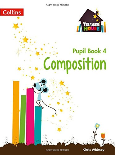 Composition Year 4 Pupil Book (Treasure House)