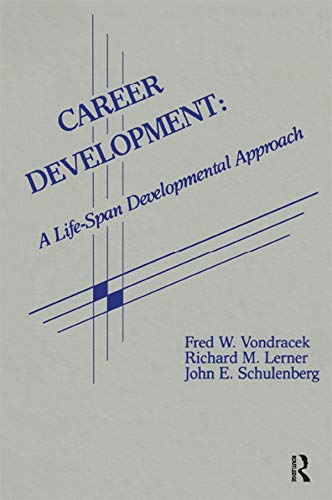 Career Development: A Life-span Developmental Approach (Contemporary Topics in Vocational Psychology Series) (English Edition)