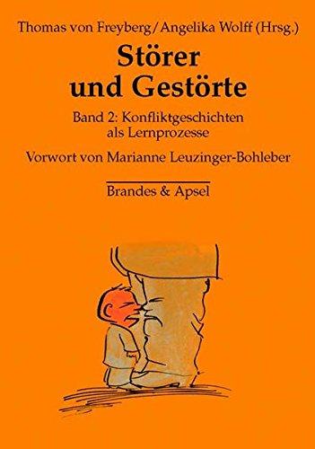Störer und Gestörte 2: Konfliktgeschichten als Lernprozesse