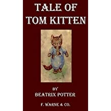 The Tale of Tom Kitten (Picture Book) (Classic Picture Books Book 8) (English Edition)