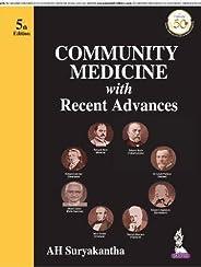 Community Medicine with Recent Advances