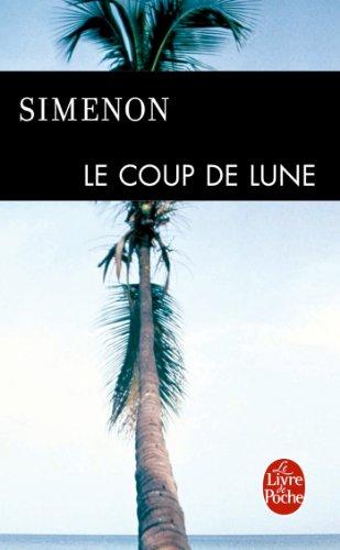 Le Coup de lune par Georges Simenon