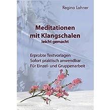 [ Meditationen Mit Klangschalen Leicht Gemacht (German) ] By Lahner, Regina (Author) [ Oct - 2013 ] [ Paperback ]