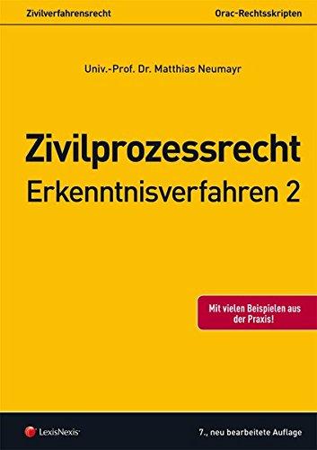 Zivilprozessrecht Erkenntnisverfahren 2 (Skripten)