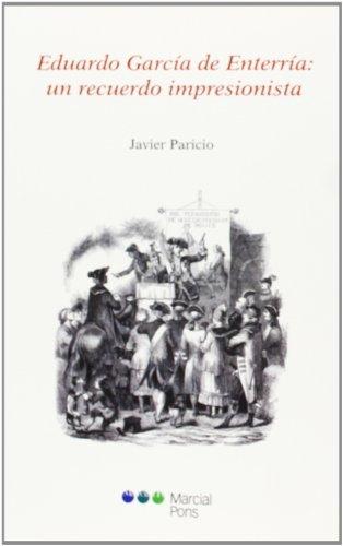 Eduardo García de Enterría: unrecuerdo imprersionista (El ojo de la Ley) por Javier Paricio