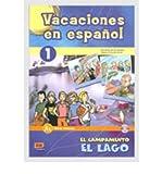 Vacaciones En Espanol: Book 1 + CD - El Campamento El Lago - Inicial A1 (Material Complementario) (Mixed media product)(