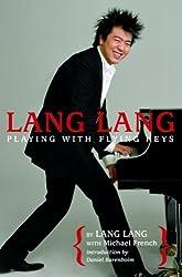 Lang Lang: Playing with Flying Keys