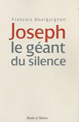 Joseph le géant du silence