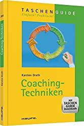 Coaching-Techniken (Haufe TaschenGuide)