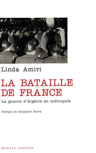 La Bataille de France par Linda Amiri