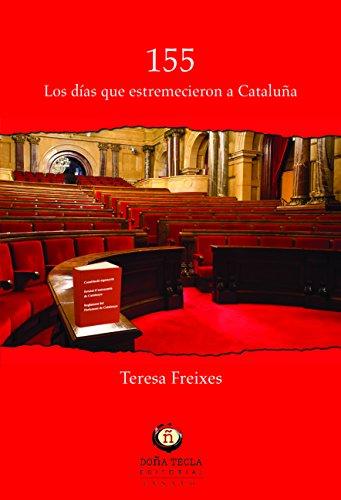 155 Los Días Que Estremecieron A Cataluña