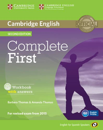Complete First for Spanish Speakers Workbook with answers with Audio CD Second Edition por Barbara Thomas